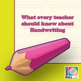 What Every Teacher Should Know About Handwriting