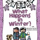 What Happens in Winter? ELA CCSS Unit: K-2