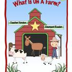What Is On A Farm? An Emergent Reader