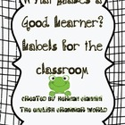 What Makes a Good Learner? 21 Labels for the Classroom