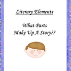 What Parts Make Up A Story?  A 21 Slide Powerpoint Presentation