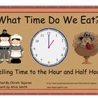 What Time Do We Eat?  Telling Time to the Hour and Half Hour