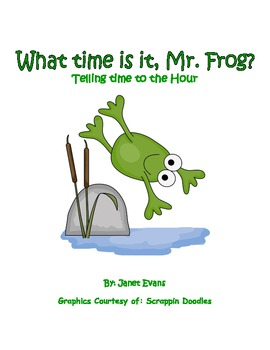 What Time is it, Mr. Frog? Telling time JUMBO PACK