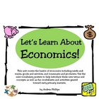 What is Economics, Anyway? A Unit for Early Elementary Students