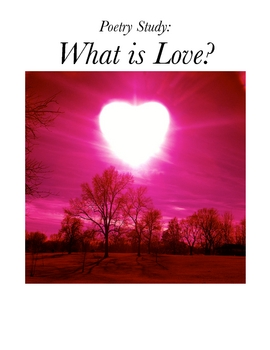What is Love? Poetry Unit for Secondary Students