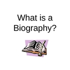 What is a Biography? (Introduction PowerPoint)