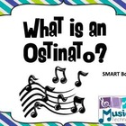 What is an Ostinato? SMART Board Lesson