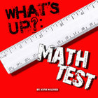 What's Up?:  Math Test