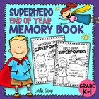 What's Your Superpower? End Of Year Memory Book {Kindergar