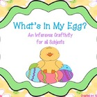 What's in My Egg? An Inference Craftivity for All Subjects
