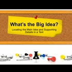 What's the Big Idea: Main Idea & Supporting Details (Commo