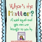 What's the Matter? A science unit on matter.