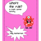 What's the Rule?  A Math Center Game