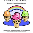 What's the Scoop?  French I Verb Review