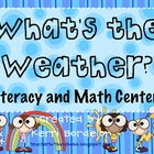 What's the Weather?? Math and Literacy Centers