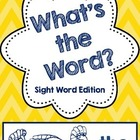 What's the Word-Sight Word Edition
