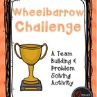Wheelbarrow Challenge - A Team Building Activity