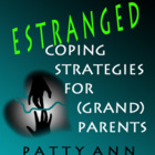 When Children Stray &amp; Take Grand Babies: Coping Strategies