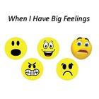 When I Have Big Feelings - Social Story