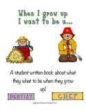 When I grow Up: a student book for writing