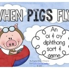 When Pigs Fly - An oi &amp; oy Diphthong Game