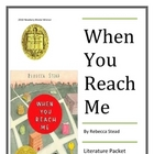 """When You Reach Me"", by Rebecca Stead, Huge 55 Page Unit!"