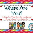 Where Are You {Door Sign} ~ Freebie