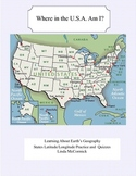 Where in the U.S.A. Am I? Latitude and Longitude Practice