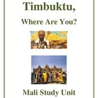 Where in the World is Timbuktu? - Mali Activities and Handouts