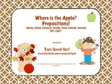 Where is the Apple?  Prepositions!