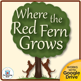 Where the Red Fern Grows Novel Unit Study CD ~ Common Core