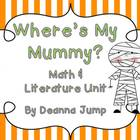 Where's My Mummy?  Literature Unit