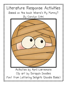 Where's My Mummy? Response Activities