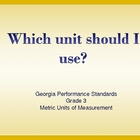 Which Unit Should I Use? Metric Measurement-Teaching Aid-Practice