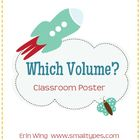 Which Volume? Classroom Volume Poster