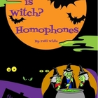 Which is Witch?  Homophones