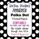 EDITABLE Black w/ White Dot Teacher Notebook Dividers w/ M