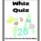 Whiz Quiz: Addition, Subtraction, Division, & Multiplicati