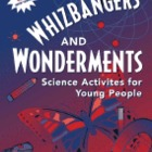 Whizbangers and Wonderments by Joseph Abruscato