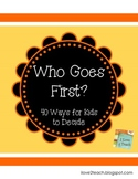 Who Goes First? 40 Ways for Kids to Decide