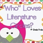 &quot;Who&quot; Loves Literature Circles?
