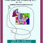 Who Stole THE WIZARD OF OZ? Common Core Aligned Novel Unit
