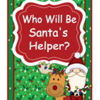 Who Will Be Santa's Helper? Writing Activity