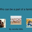 Who can be a part of a family?