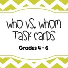 Who vs. Whom Task Cards (Grades 4 - 6)