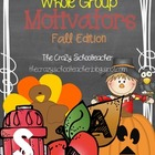 Whole Group Motivators {FALL}