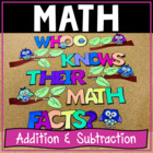 Whoo Knows Their Math Facts?  (Addition &amp; Subtraction Fact