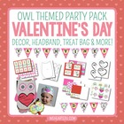 Whoo Will Be My Valentine? {Owl Themed Valentine Party Pack}