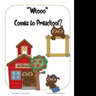 """""""Whooo"""" Comes to Preschool? A Class Book"""