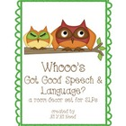 Whooo's Got Good Speech/Language? Room Decor for SLPs